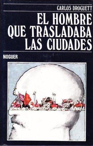 EL HOMBRE QUE TRASLADABA LAS CIUDADES