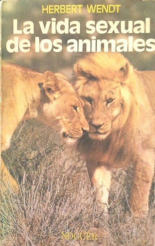 LA VIDA SEXUAL DE LOS ANIMALES