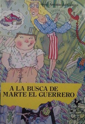 A LA BUSCA DE MARTE EL GUERRERO