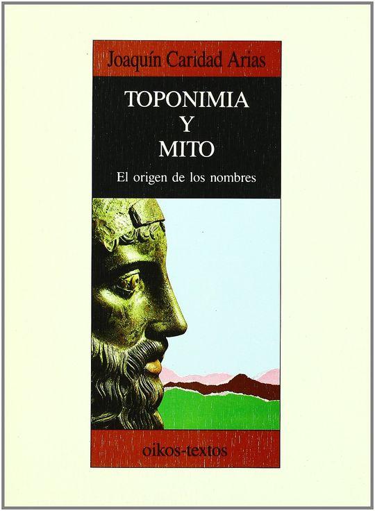 TOPONIMIA Y MITO