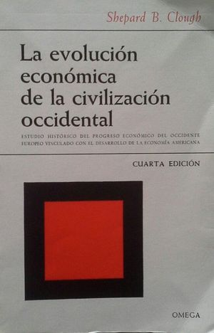 LA EVOLUCIÓN ECONÓMICA DE LA CIVILIZACIÓN OCCIDENTAL