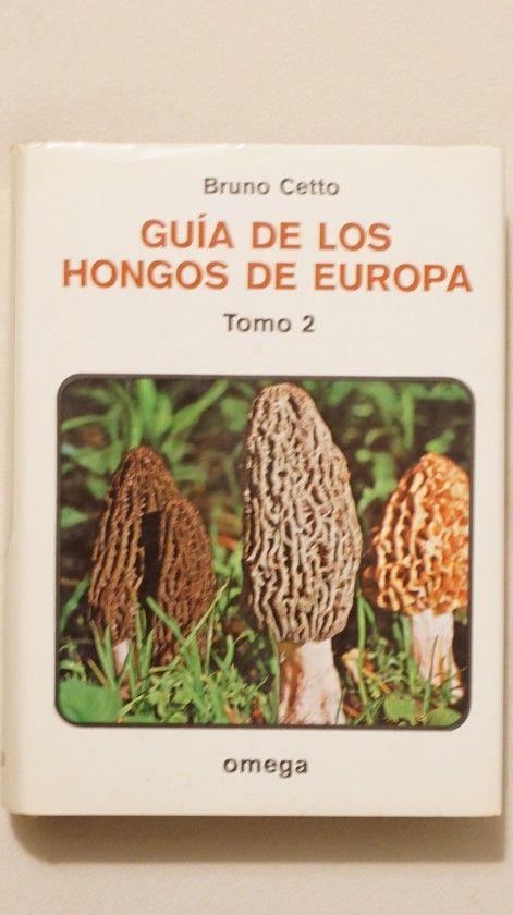 GUIA HONGOS DE EUROPA. TOMO 2