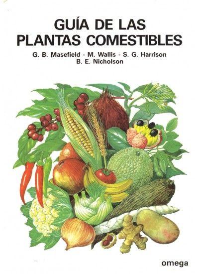 GUIA DE LAS PLANTAS COMESTIBLES