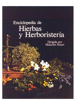 ENCICLOPEDIA  DE HIERBAS Y HERBORISTERIA