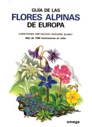 GUIA DE LAS FLORES ALPINAS DE EUROPA