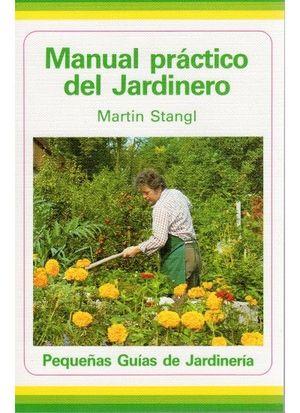 MANUAL PRACTICO DEL JARDINERO