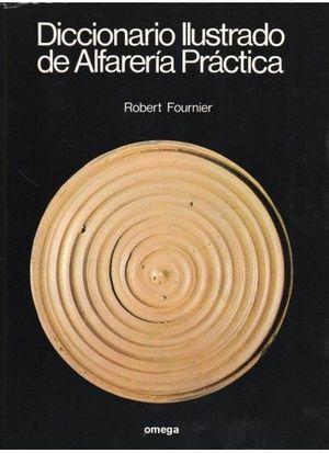 DIC. ILUSTRADO DE ALFARERIA PRACTICA