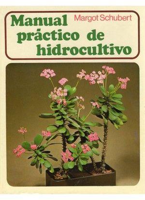 MANUAL PRACTICO DE HIDROCULTIVO