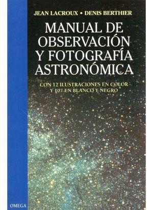 MANUAL OBSERVACION Y FOTO. ASTRONOMICA