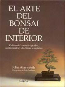 EL ARTE DEL BONSAI DE INTERIOR