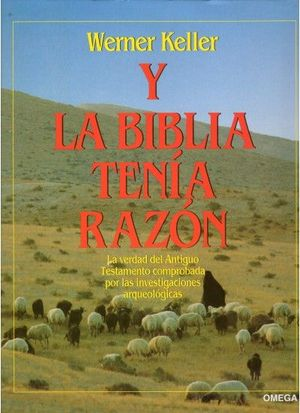 Y LA BIBLIA TENIA RAZON (COLOR)