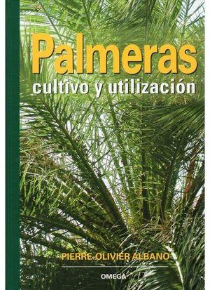 PALMERAS. CULTIVO Y UTILIZACION