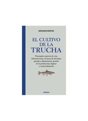 EL CULTIVO DE LA TRUCHA