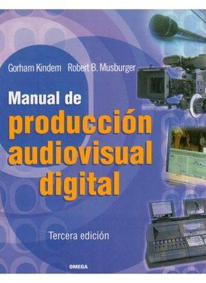 MANUAL PRODUCCION AUDIOVISUAL DIGITAL