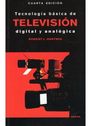 TECNOLOGÍA BÁSICA EN TELEVISION