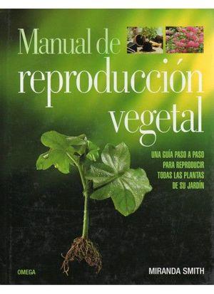 MANUAL DE REPRODUCCION VEGETAL