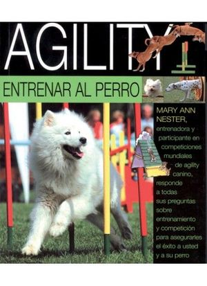 AGILITY. ENTRENAR AL PERRO