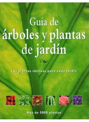 GUIA DE ARBOLES Y PLANTAS DE JARDIN