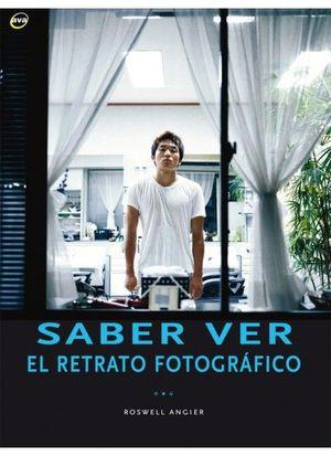 SABER VER.EL RETRATO FOTOGRAFICO