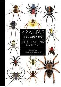 ARAÑAS DEL MUNDO. UNA HISTORIA NATURAL