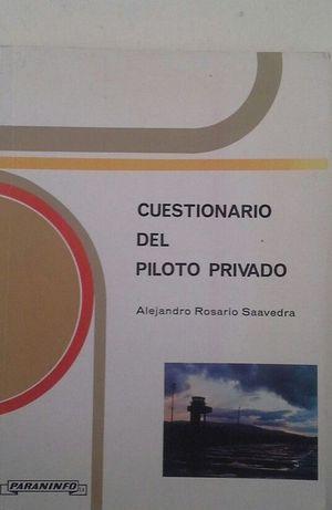 CUESTIONARIO DEL PILOTO PRIVADO