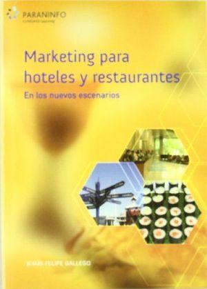 MARKETING PARA HOTELES Y RESTAURANTES EN LOS NUEVOS ESCENARIOS