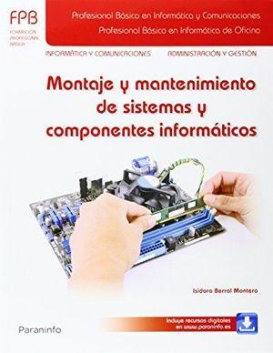 MONTAJE Y MANTENIMIENTO DE SISTEMAS Y COMPONENETES INFORMÁTICOS