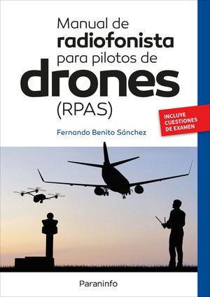 MANUAL DE RADIOFONISTA PARA PILOTOS REMOTOS DE DRONES (RPAS)