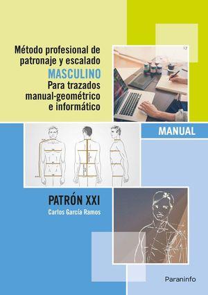 METODO PROFESIONAL PATRONAJE Y ESCALADO MASCULINO TRAZADOS
