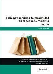 CALIDAD Y SERVICIOS DE PROXIMIDAD EN EL PEQUEÑO COMERCIO