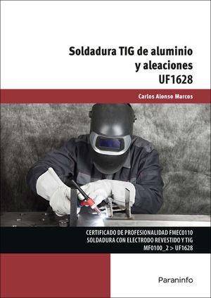 SOLDADURA TIG DE ALUMINIO Y ALEACIONES UF1628