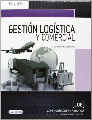 GESTION LOGISTICA Y COMERCIAL .GRADO SUPERIOR 2013
