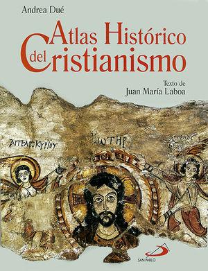ATLAS HISTÓRICO DEL CRISTIANISMO