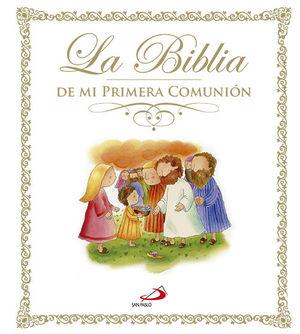 LA BIBLIA DE MI PRIMERA COMUNION