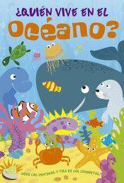 ¿QUIEN VIVE EN EL OCEANO? ¡ABRE LAS VENTANAS Y TIRA DE LAS LENGÜETAS!
