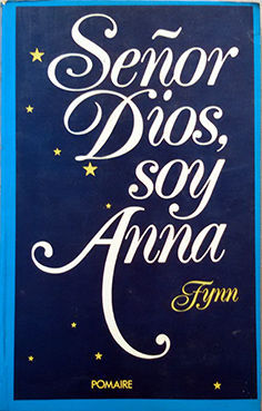 SEÑOR DIOS, SOY ANA