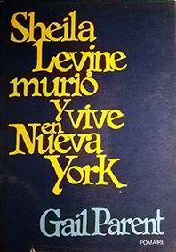SHEILA LEVINE MURIÓ Y VIVE EN NUEVA YORK
