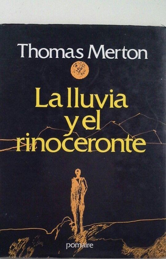 LLUVIA Y EL RINOCERONTE, LA