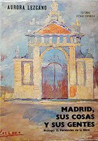 MADRID, SUS COSAS Y SUS GENTES