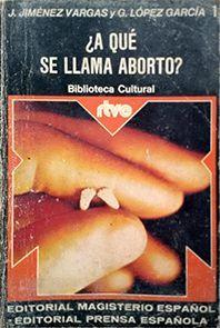 ¿A QUÉ SE LLAMA ABORTO?