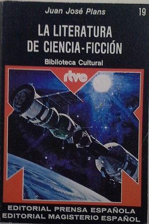 LITERATURA DE CIENCIA-FICCIÓN, LA