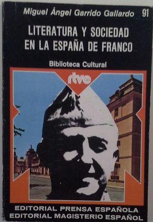 LITERATURA Y SOCIEDAD EN LA ESPAÑA DE FRANCO