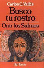 BUSCO TU ROSTRO - ORAR LOS SALMOS