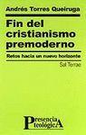 FIN DEL CRISTIANISMO PREMODERNO.RETOS HACIA UN NUEVO HORIZONTE