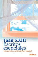 ESCRITOS ESENCIALES DE JUAN XXIII. INTRODUCCIÓN Y EDICIÓN DE JEAN MAALOUF