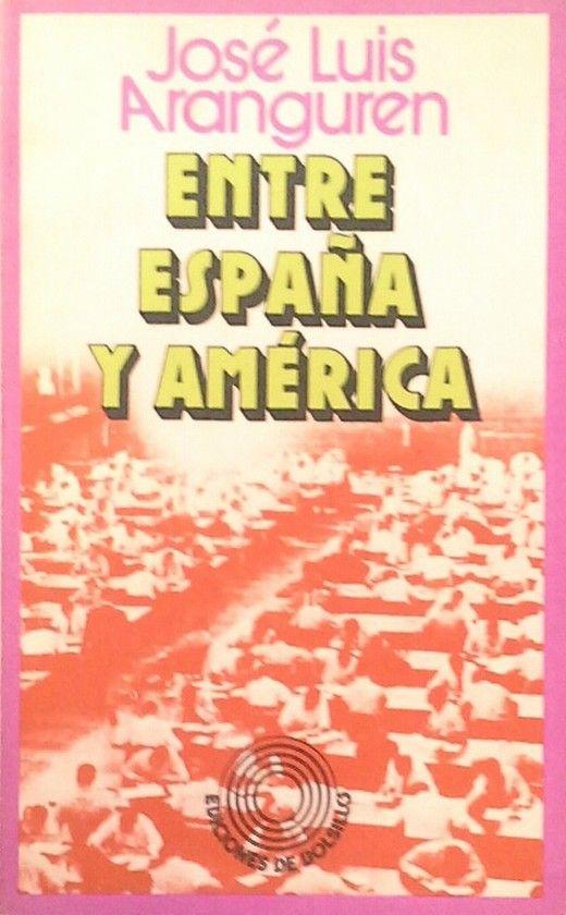 ENTRE ESPAÑA Y AMERICA