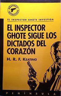 EL INSPECTOR GHOTE SIGUE LOS DICTADOS DEL CORAZÓN