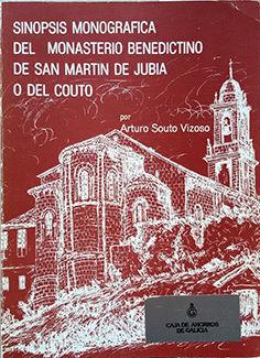 SINOPSIS MONOGRÁFICA DEL MONASTERIO BENEDICTINO DE SAN MARTIN DE J
