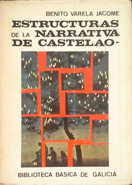 ESTRUCTURAS DE LA NARRATIVA DE CASTELAO