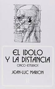 EL ÍDOLO Y LA DISTANCIA